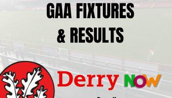 Derry GAA: This week's fixtures on the local scene