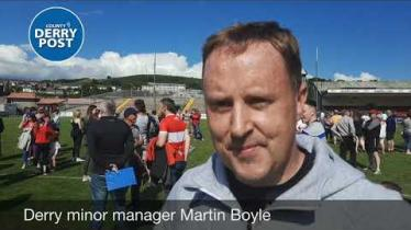 WATCH: Derry minor manager Martin Boyle gives his reaction to Saturday's win over Meath